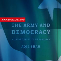 The-Army-and-Democracy-by-Aqil Shah-pdf-free-download