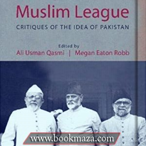 Muslims-against-the-Muslim-League-by-ali-usman-qasmi-pdf-ree-download